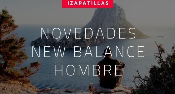 Novedades de New Balance Hombre 2018/2019